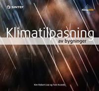 Klimatilpasning av bygninger - Kim Robert Lisø, Tore Kvande | Inprintwriters.org