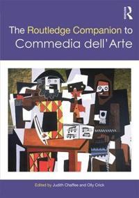 The Routledge Companion to Commedidell'arte