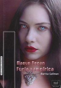 Maeve Regan 4: Furia Vampirica
