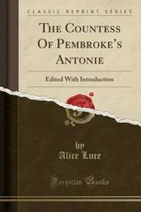 The Countess of Pembroke's Antonie