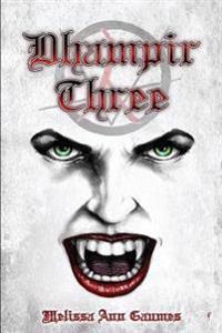 Dhampir Three