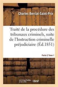 Traite de la Procedure Des Tribunaux Criminels Partie 2 Tome 1