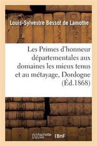 Les Primes D'Honneur Departementales Aux Domaines Les Mieux Tenus Et Au Metayage
