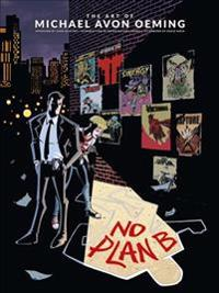 Art Of Michael Avon Oeming, The: No Plan B