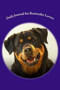 Daily Journal for Rottwiler Lovers