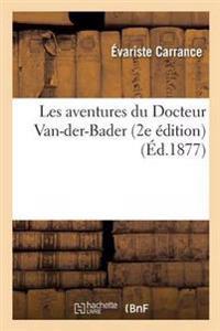 Les Aventures Du Docteur Van-Der-Bader 2e Edition
