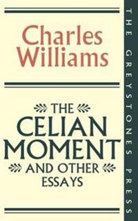 Celian moment and other essays