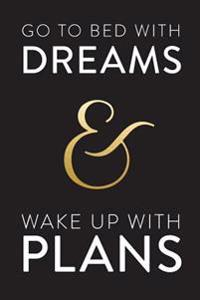 Inspirational Notebook: Dreams, Plans