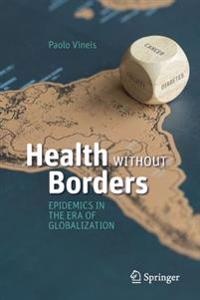 Health Without Borders: Epidemics in the Era of Globalization