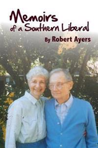 Memoirs of a Southern Liberal