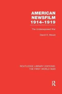 American Newsfilm 1914-1919