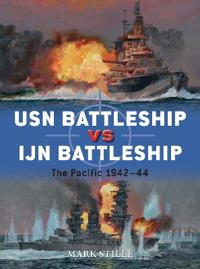 USN Battleship Vs IJN Battleship: The Pacific 1942-44