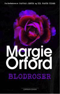 Blodroser - Margie Orford | Ridgeroadrun.org