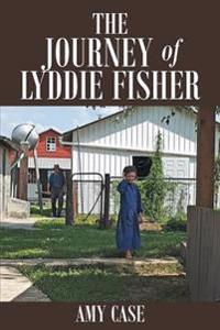 The Journey of Lyddie Fisher