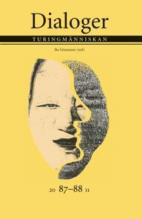 Turingmänniskan. Dialoger 87-88 (2011)