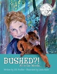 Bushed?! All in the woods...
