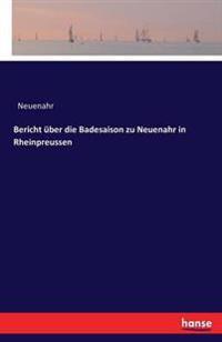 Bericht Uber Die Badesaison Zu Neuenahr in Rheinpreussen