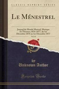 Le Menestrel, Vol. 43