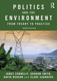 Politics and the environment - from theory to practice