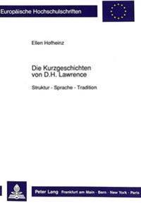 Die Kurzgeschichten Von D.H. Lawrence: Struktur - Sprache - Tradition