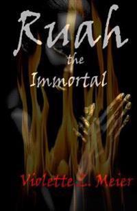 Ruah the Immortal