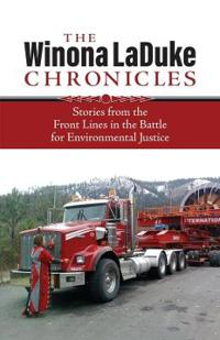 The Chronicles of Winona Laduke
