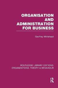 Organisation and Administration for Business