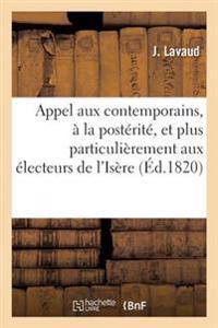 Appel Aux Contemporains, � La Post�rit�, Et Plus Particuli�rement Aux �lecteurs de l'Is�re