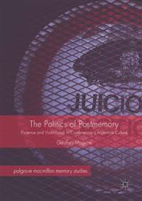 The Politics of Postmemory