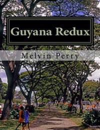 Guyana Redux