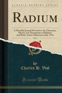 Radium, Vol. 3