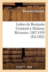 Lettres � Madame R�camier, 1807-1830