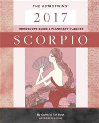 Scorpio 2017: The Astrotwins' Horoscope Guide & Planetary Planner