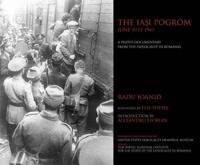 The Iasi Pogrom, June-July 1941