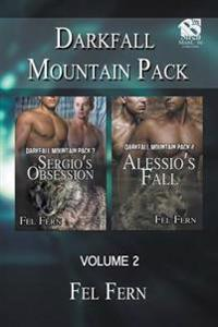 Darkfall Mountain Pack, Volume 2 [Sergio's Obsession