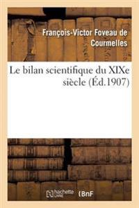 Le Bilan Scientifique Du Xixe Siecle