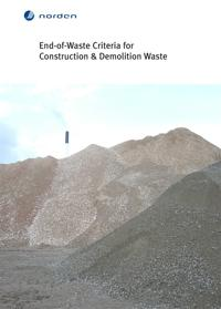 End-of-Waste Criteria for Construction & Demolition Waste