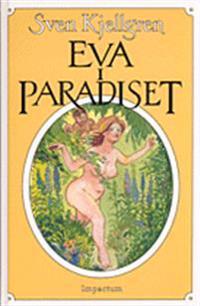Eva i paradiset och fem andra historiska berättelser från en ostkuststad