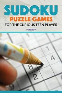 Sudoku Puzzle Games for the Curious Teen Player