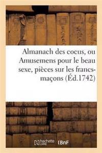 Almanach Des Cocus, Ou Amusemens Pour Le Beau Sexe