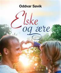 Elske og ære - Oddvar Søvik   Inprintwriters.org