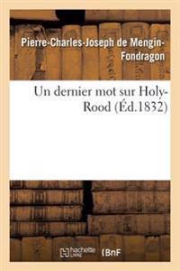 Un Dernier Mot Sur Holy-Rood