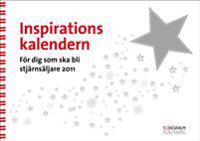 Inspirationskalendern 2011 - För dig som ska bli stjärnsäljare