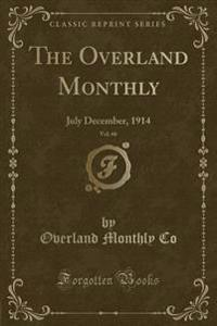 The Overland Monthly, Vol. 66