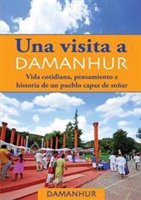 Una Visita a Damanhur - Espanol