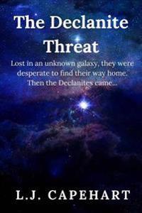 The Declanite Threat