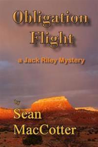 Obligation Flight: A Jack Riley Mystery