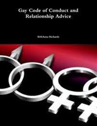 Gay Code of Conduct and Relationship Advice