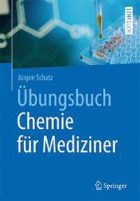 Ubungsbuch Chemie Fur Mediziner