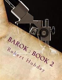 Barok: Book 2: Barok Gets the Blues